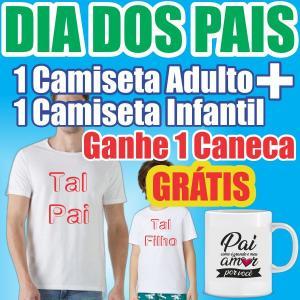 Kit dia Dos Pais | 2 Camisetas + Caneca Brinde Camiseta Branca de Algodão  Colorida Sem Limite de Cores   Caneca Personalizada de Brinde